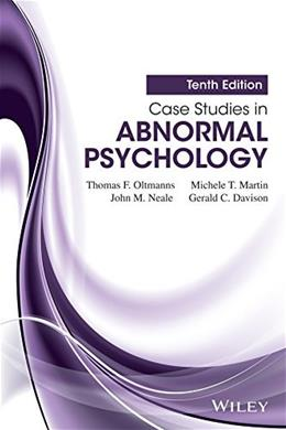 Case Studies in Abnormal Psychology, 10th Edition 9781118836293