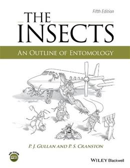 Insects: An Outline of Entomology, by Gullan, 5th Edition 9781118846155
