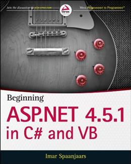 Beginning ASP.NET 4.5.1: in C# and VB, by Spaanjaars 9781118846773