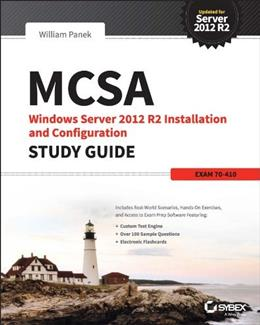 MCSA Windows Server 2012 R2 Installation and Configuration Study Guide: Exam 70-410 9781118870204