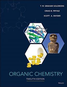 Organic Chemistry, by Solomons, 12th Edition 9781118875766