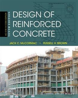 Design of Reinforced Concrete, by McCormac, 10th Edition 9781118879108