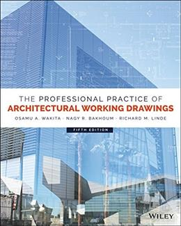 The Professional Practice of Architectural Working Drawings 5 9781118880524