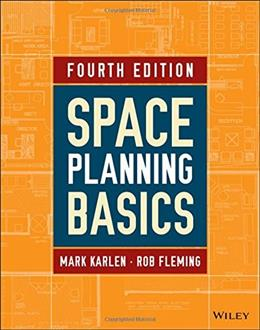 Space Planning Basics, by Karlen, 4th Edition 9781118882009