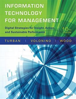 Information Technology for Management: Digital Strategies for Insight, Action, and Sustainable Performance 10 9781118897782