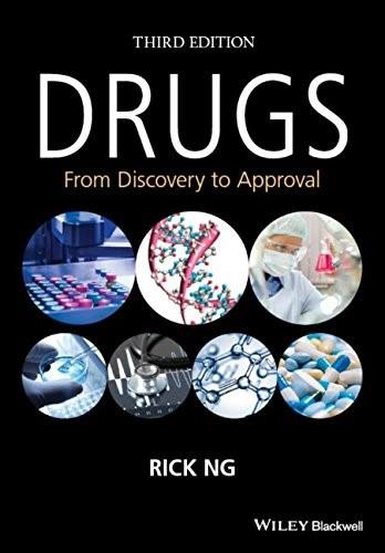 Drugs: From Discovery to Approval, by Ng, 3rd Edition 9781118907276