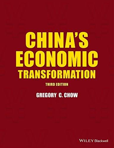 Chinas Economic Transformation, by  Chow, 3rd Edition 9781118909959