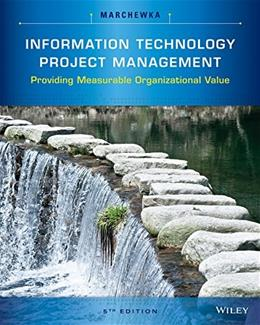 Information Technology Project Management: Providing Measurable Organizational Value 5 w/CD 9781118911013