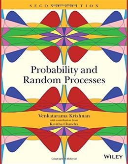 Probability and Random Processes, by Krishnan, 2nd Edition 9781118923139