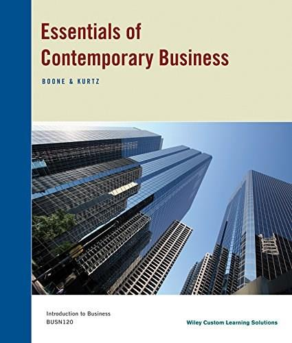 Essentials of Contemporary Business: Introduction to Business, by Boone, CUSTOM EDITION for Davenport University 9781118937259