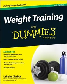 Weight Training For Dummies 4 9781118940747
