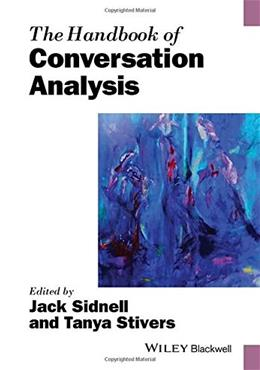 Handbook of Conversation Analysis, by Sidnell 9781118941294