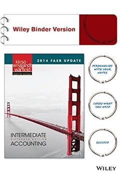Intermediate Accounting, by Kieso, 15th Edition, 2014 FASB Update 15 PKG 9781118943656