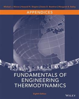 Appendices to accompany Fundamentals of Engineering Thermodynamics, 8e 9781118957219
