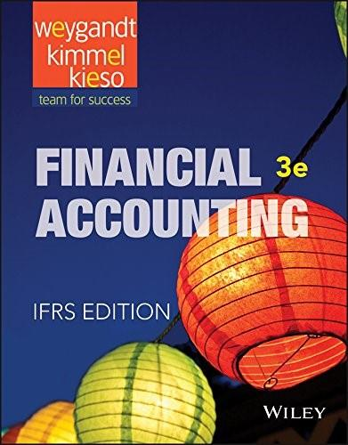 Financial Accounting: IFRS, by Weygandt, 3rd Edition 9781118978085