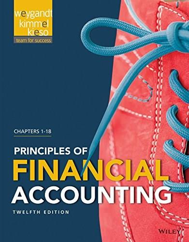 Principles of Financial Accounting Chapters 1-18, by Weygandt, 12th Edition 9781118978740