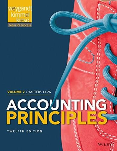 Accounting Principles, by Weygandt, 12th Edition, Volume 2: Chapters 13 - 26 9781118978764