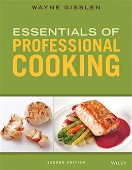 Essentials of Professional Cooking, by Gisslen, 2nd Edition 2 PKG 9781118998700