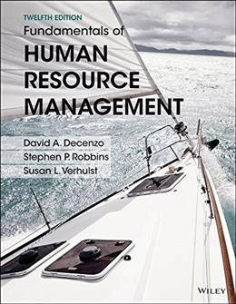 Fundamentals of Human Resource Management, by DeCenzo, 12th Edition 9781119032748