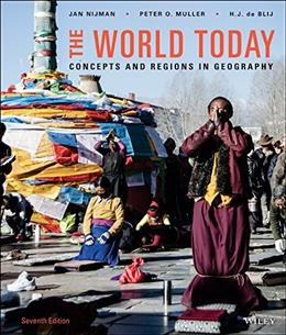 World Today: Concepts and Regions in Geography, by Nijman, 7th Binder Ready Edition 9781119116363
