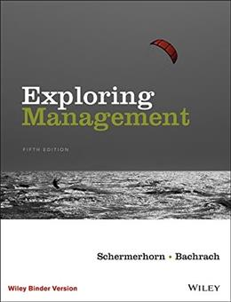 Exploring Management, by Schermerhorn, 5th Edition 9781119117742