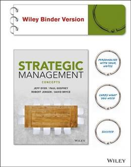 Strategic Management: Concepts, by Dyer 9781119134763