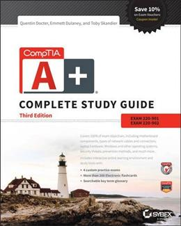 CompTIA A+ Complete Study Guide: Exams 220-901 and 220-902, by Docter, 3rd Edition 9781119137856