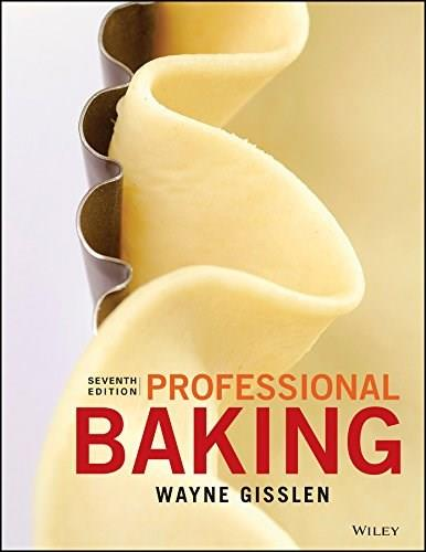 Professional Baking, by Gisslen, 7th Edition 9781119148449