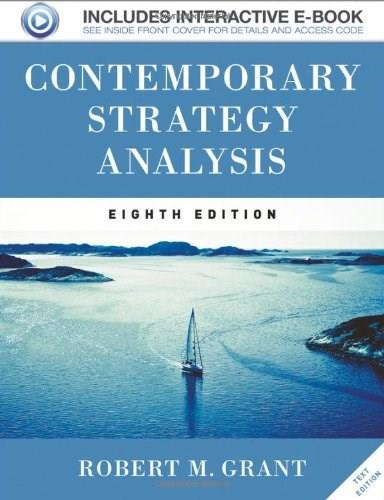 Contemporary Strategy Analysis, by Grant, 8th Edition 8 PKG 9781119941880