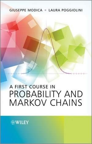 1st Course in Probability and Markov Chains, by Modica, 3rd Edition 9781119944874