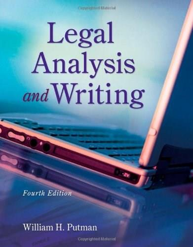 Legal Analysis and Writing, by Putman, 4th Edition 9781133016540