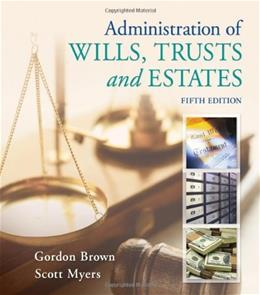 Administration of Wills, Trusts, and Estates 5 9781133016779