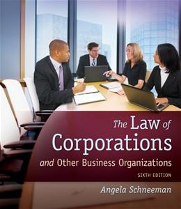 The Law of Corporations and Other Business Organizations 6 9781133019145