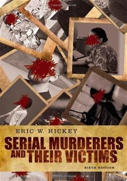Serial Murderers and their Victims 6 9781133049708