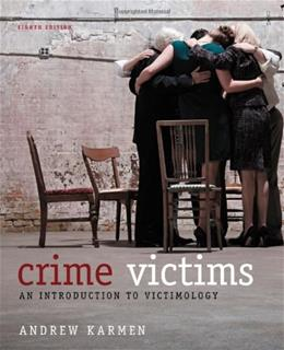 Crime Victims: An Introduction to Victimology by Karmen 8th Edition (Paperback) Textbook Only 9781133049722