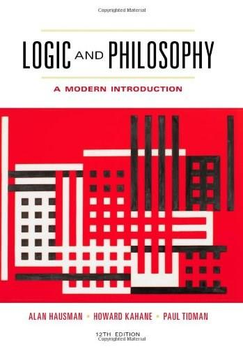 Logic and Philosophy: A Modern Introduction 12 9781133050001