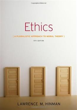 Ethics: A Pluralistic Approach to Moral Theory 5 9781133050018