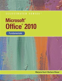 Microsoft Office 2010: Illustrated, by Hunt,  Fundamentals BK w/DVD 9781133070412