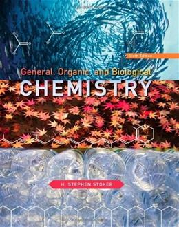 General, Organic, and Biological Chemistry 6 9781133103943