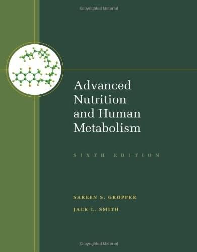 Advanced Nutrition and Human Metabolism 6 9781133104056