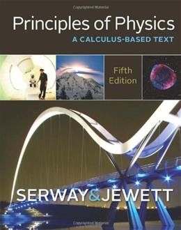 Principles of Physics: A Calculus-Based Text 5 9781133104261