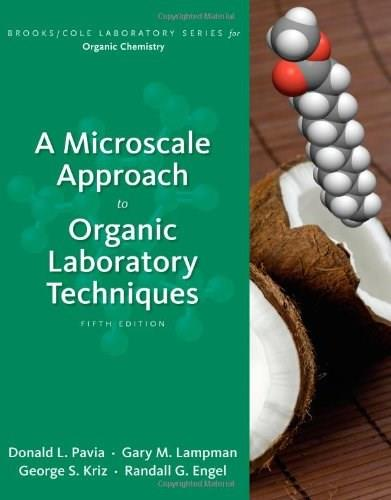A Microscale Approach to Organic Laboratory Techniques (Brooks/Cole Laboratory Series for Organic Chemistry) 5 9781133106524