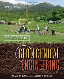 Principles of Geotechnical Engineering 8 9781133108665