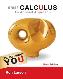 Calculus: An Applied Approach, Brief, by Larson, 9th Edition 9781133109488