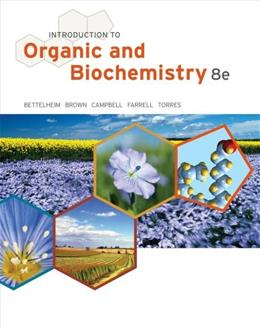 Introduction to Organic and Biochemistry, by Bettelheim, 8th Edition 9781133109761