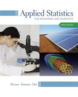 Applied Statistics for Engineers and Scientists 3 9781133111368