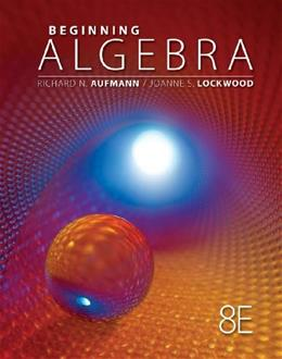 Student Solutions Manual for Aufmann/Lockwoods Beginning Algebra with Applications, 8th 9781133112242