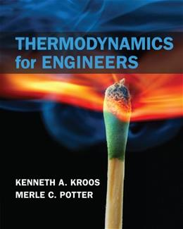 Thermodynamics for Engineers, by Kroos 9781133112860