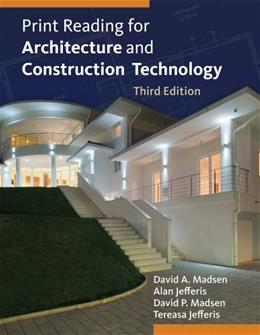 Print Reading for Architecture and Construction Technology, by Madsen, 3rd Edition 3 PKG 9781133127277