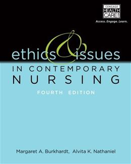 Ethics and Issues in Contemporary Nursing 4 9781133129165